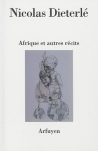 Afrique et autres récits